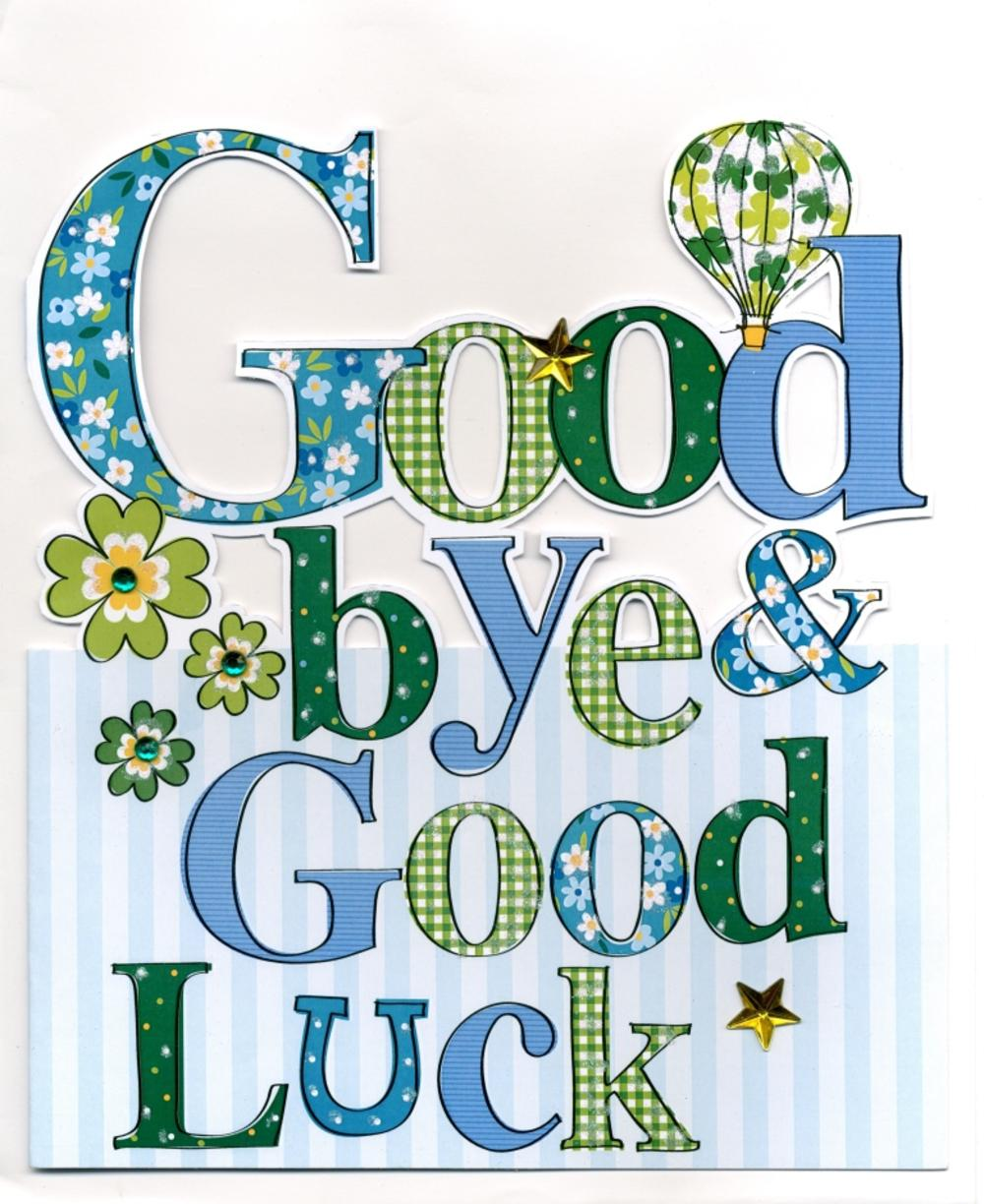 Large Goodbye & Good Luck Greeting Card | Cards | Love Kates