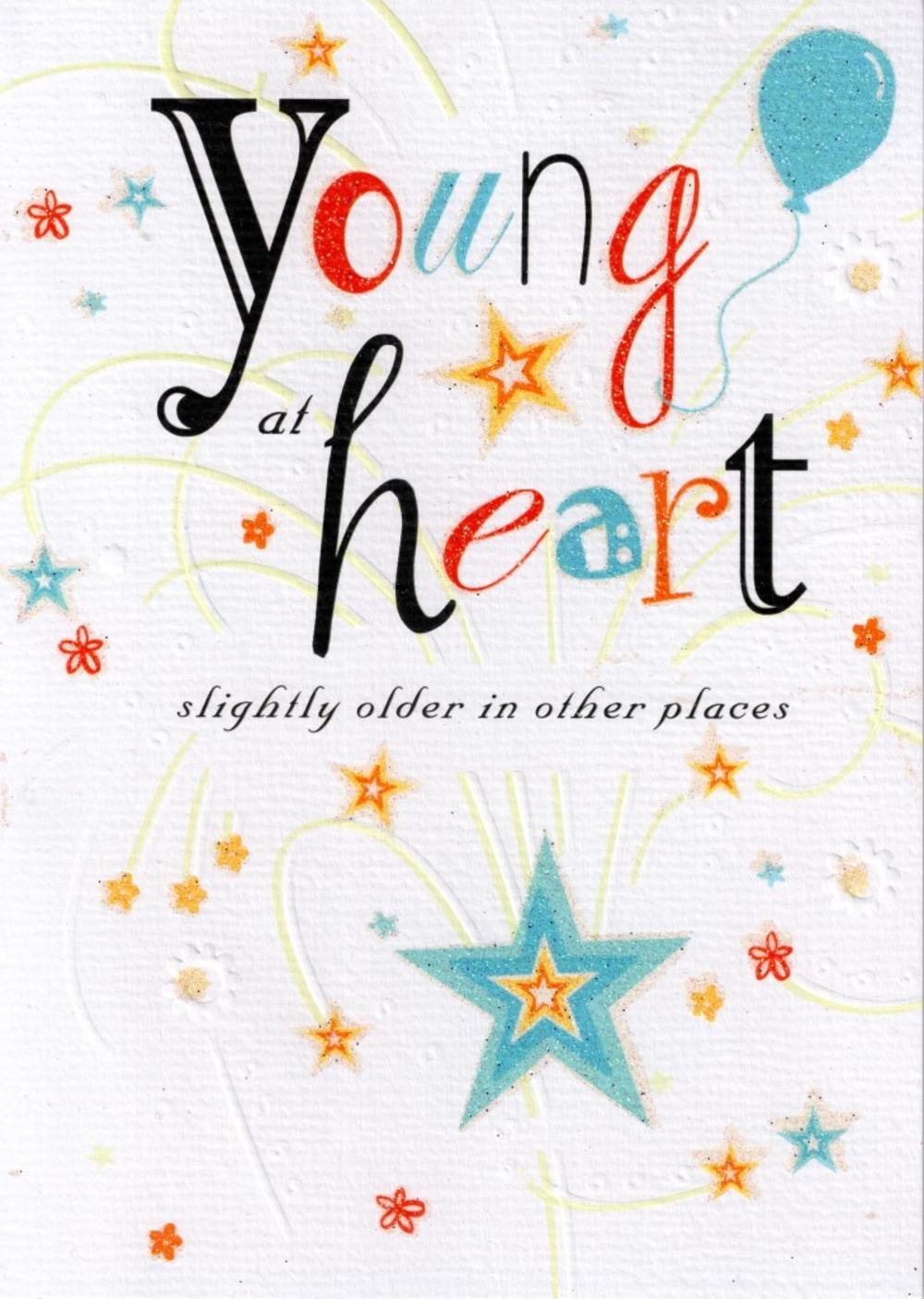 Young At Heart Happy Birthday Card