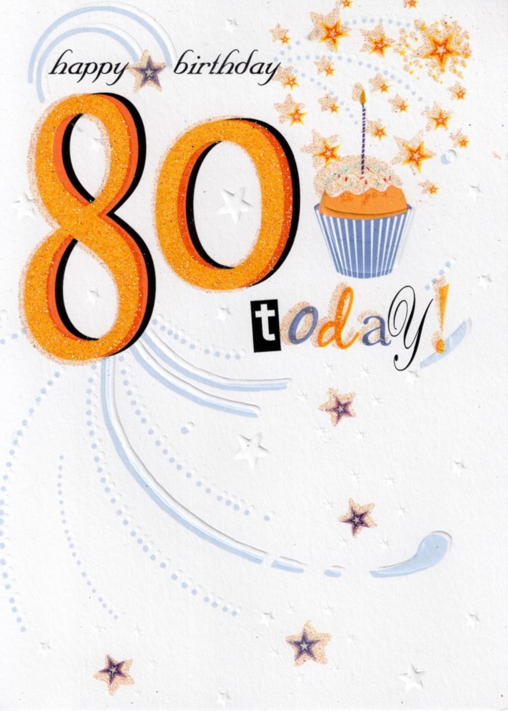 80 Today Happy 80th Birthday Card