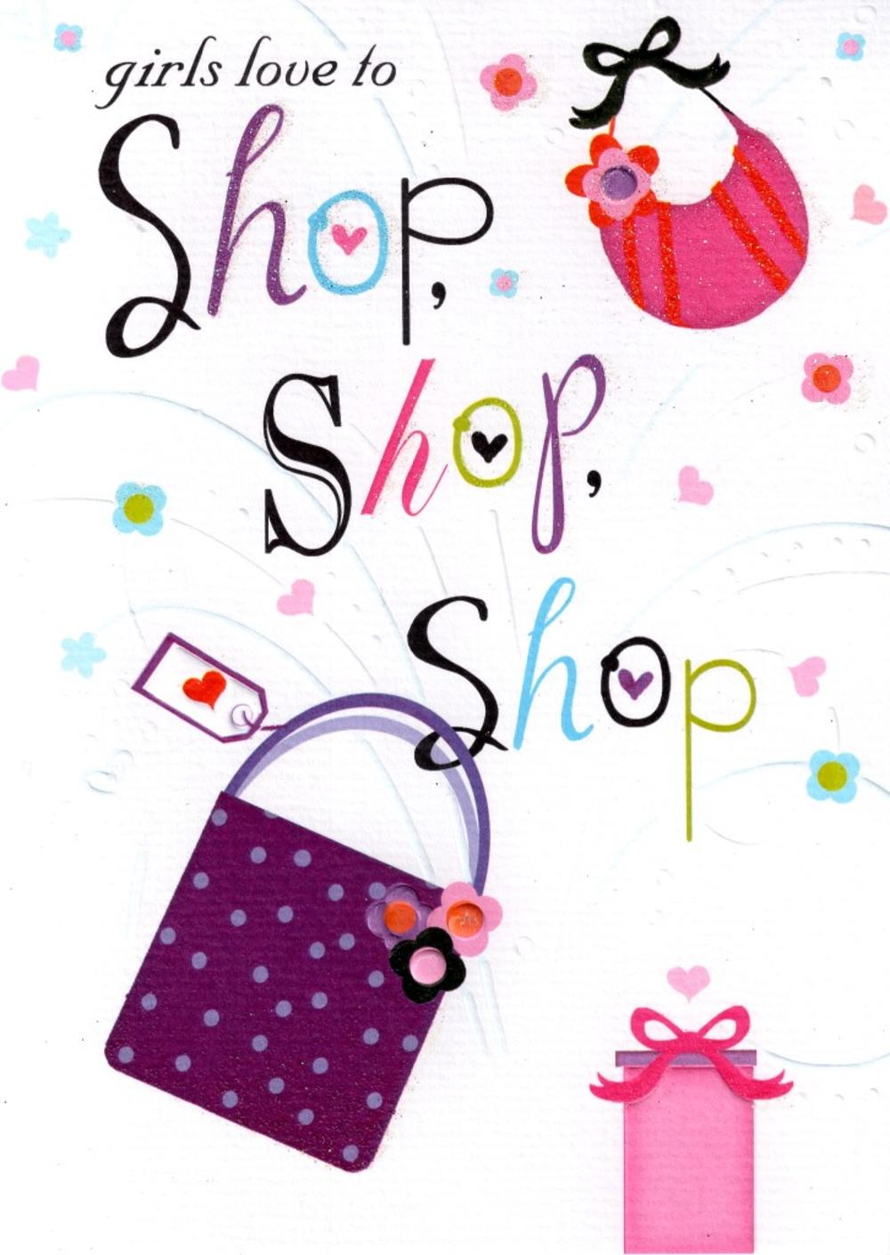 Girls Love To Shop Birthday Card