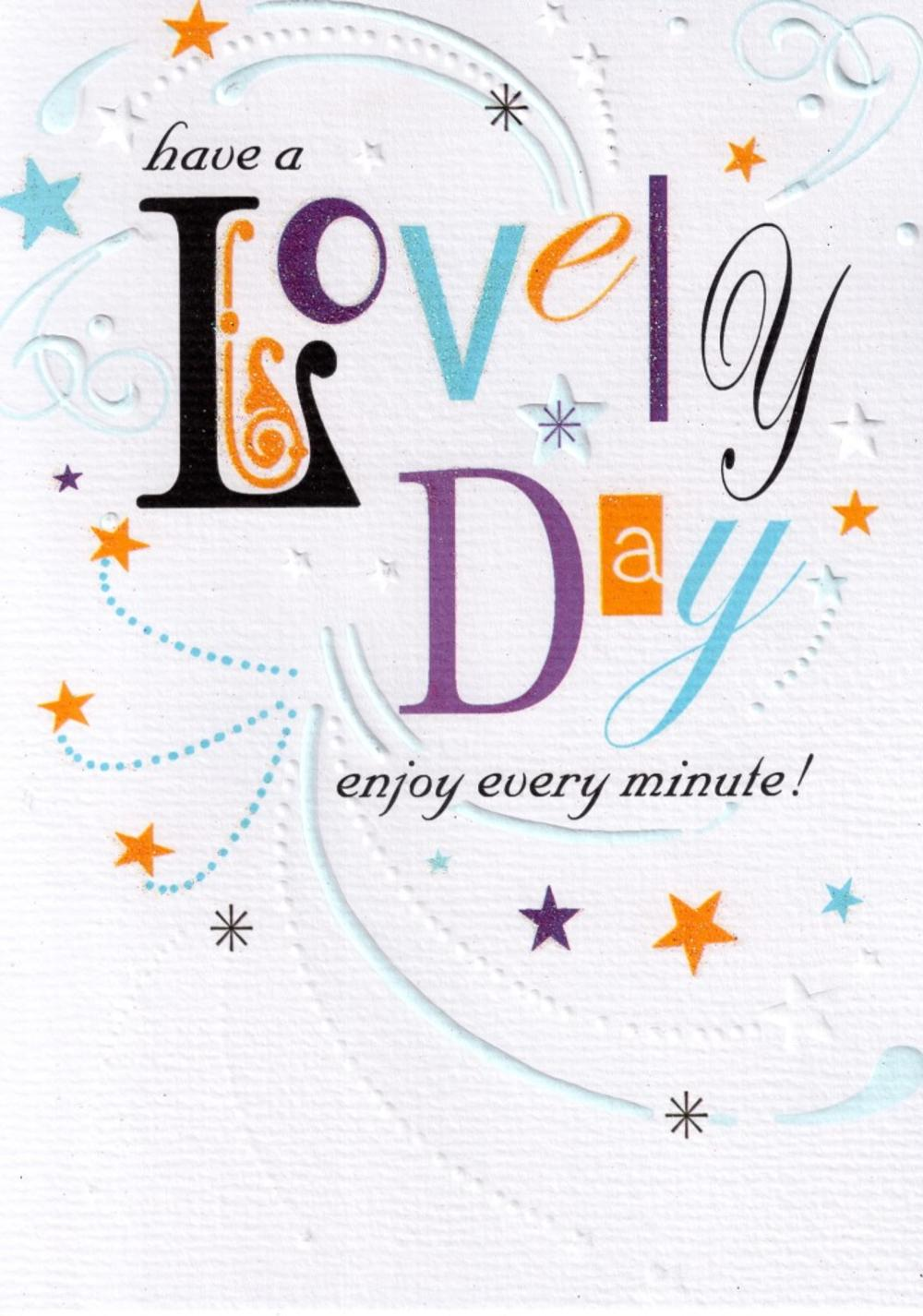 Have A Lovely Day Birthday Card
