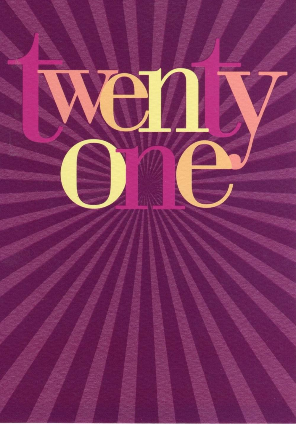 Twenty One Happy 21st Birthday Card