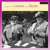 Laughter Is Music Of The Heart Birthday Greeting Card
