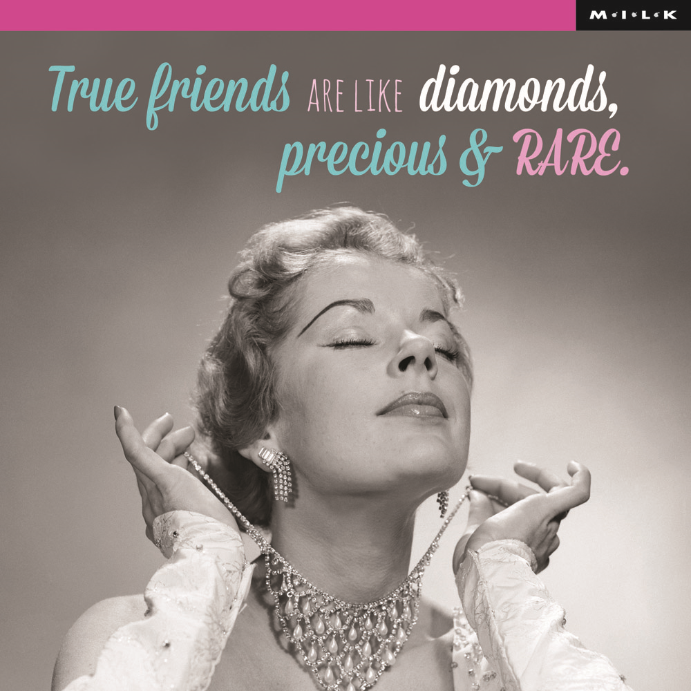 True Friends Are Like Diamonds Birthday Greeting Card