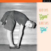 Head Says Gym Heart Says Gin Birthday Greeting Card