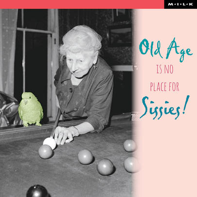 Old Age No Place For Sissies Birthday Greeting Card