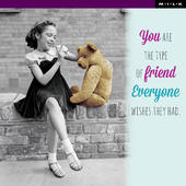 You're Friend Everyone Wishes They Had Greeting Card