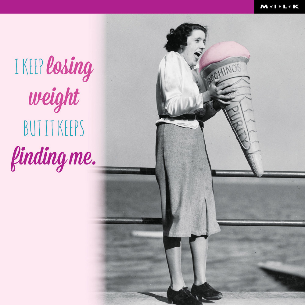 Weight keeps finding me birthday greeting card cards love kates weight keeps finding me birthday greeting card m4hsunfo