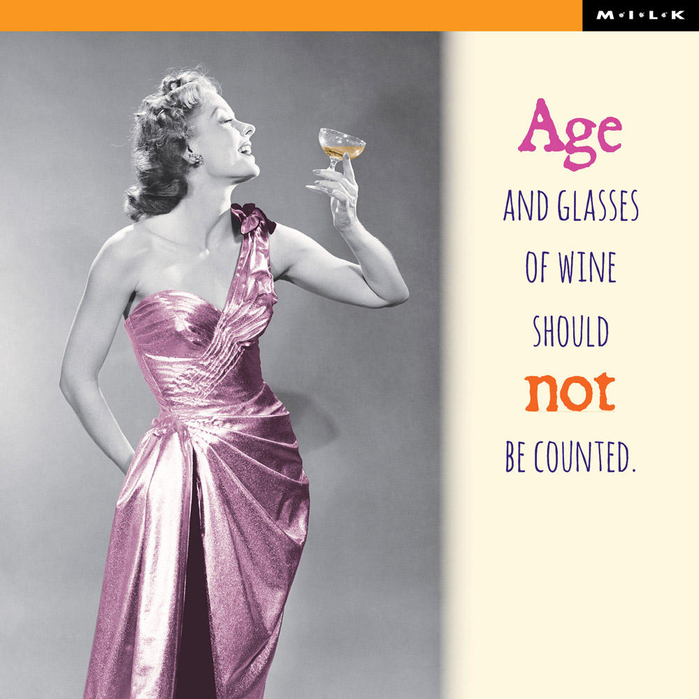 Age & Wine Should Not Be Counted Birthday Greeting Card