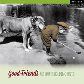 Good Friends Are Worth Holding Onto Greeting Card