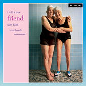 Hold A True Friend With Both Hands Greeting Card