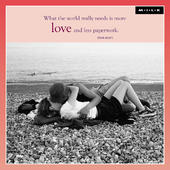 More Love Less Paperwork Blank Greeting Card