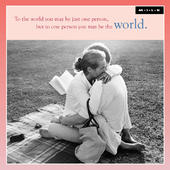 To One Person You May Be The World Greeting Card
