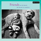 Friends Are Family We Choose Birthday Greeting Card