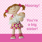 You're A Big Sister New Baby Greeting Card