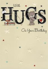 With Hugs On Your Birthday Greeting Card