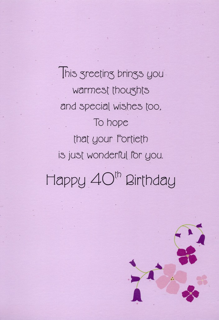 Happy 40th Birthday Greeting Card Lovely Greetings Cards Nice Verse