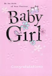 Precious Baby Girl New Baby Greeting Card