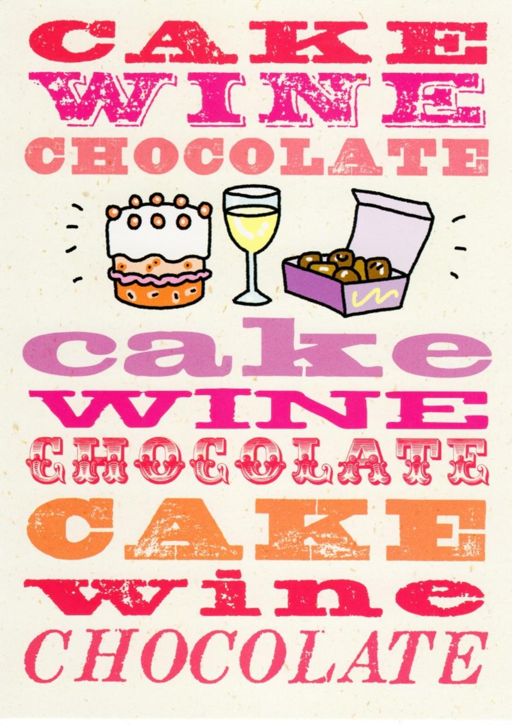 Cake Wine Chocolate Funny Birthday Card