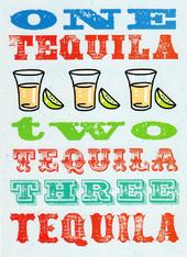 One Tequila Two Tequila Funny Birthday Card