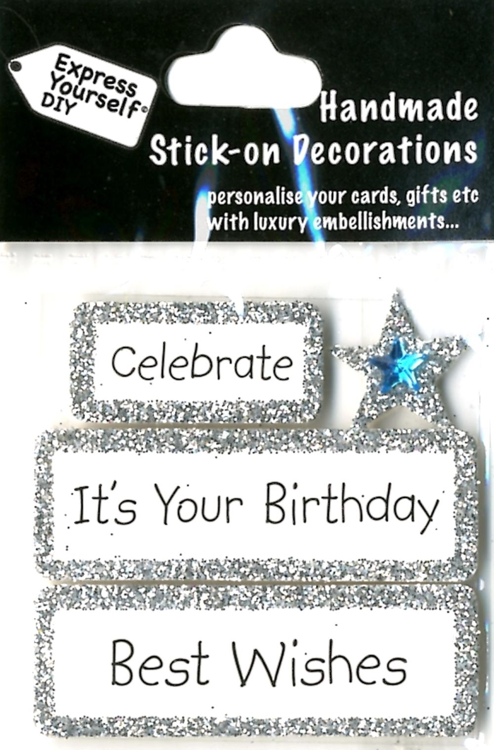 Celebrate It's Your Birthday Best Wishes DIY Toppers