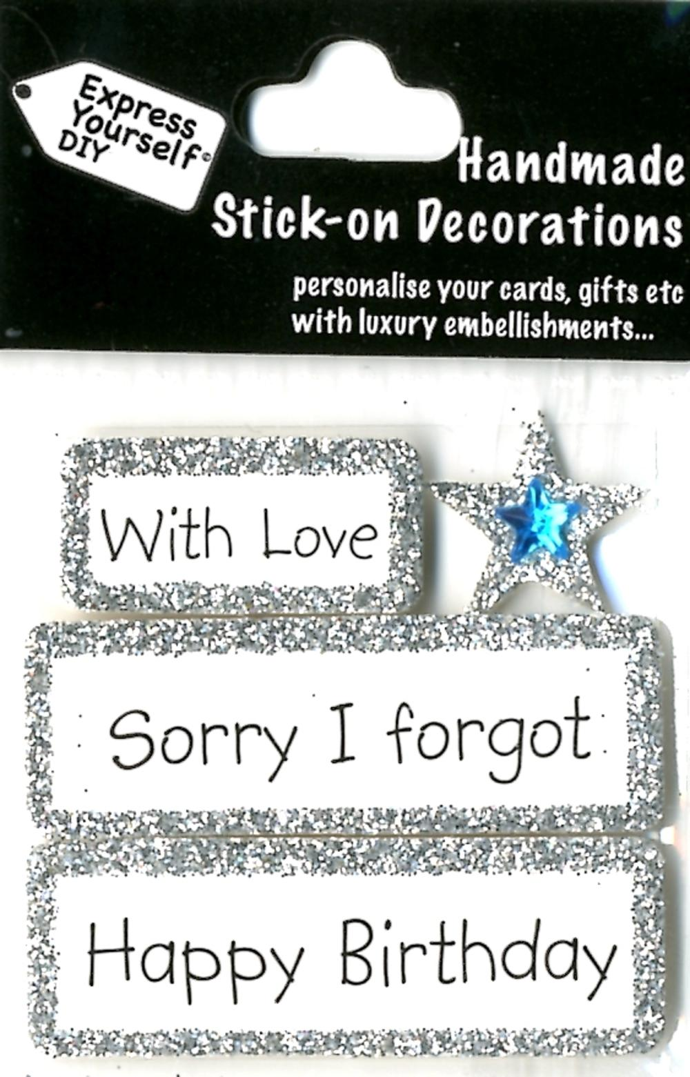 Happy Birthday Sorry I Forgot Diy Greeting Card Toppers Gift