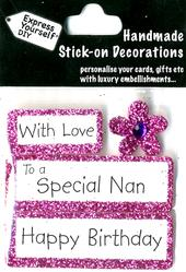 Happy Birthday Special Nan DIY Greeting Card Toppers