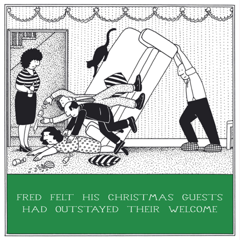 Guests Outstayed Welcome Funny Fred Christmas Card