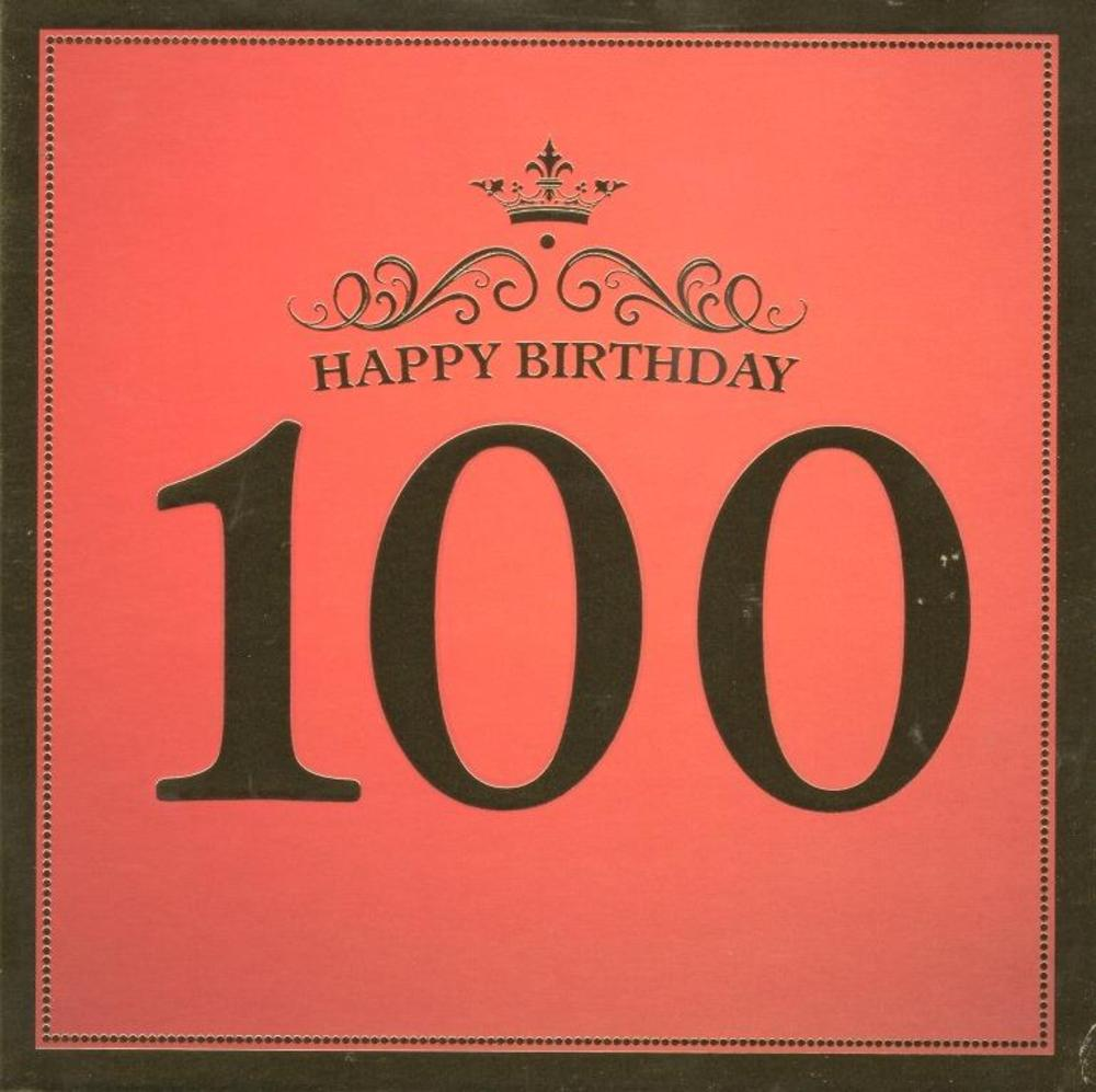 One Hundred Happy 100th Birthday Greeting Card Cards – How to Address a Birthday Card