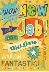New Job Well Done Greeting Card