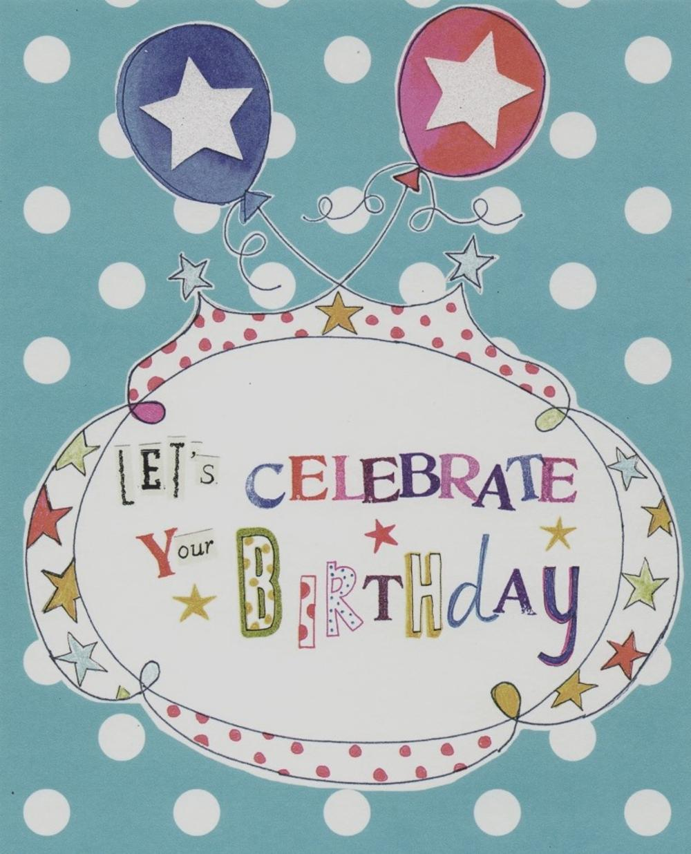 Lets Celebrate Your Birthday Paper Salad Birthday Card