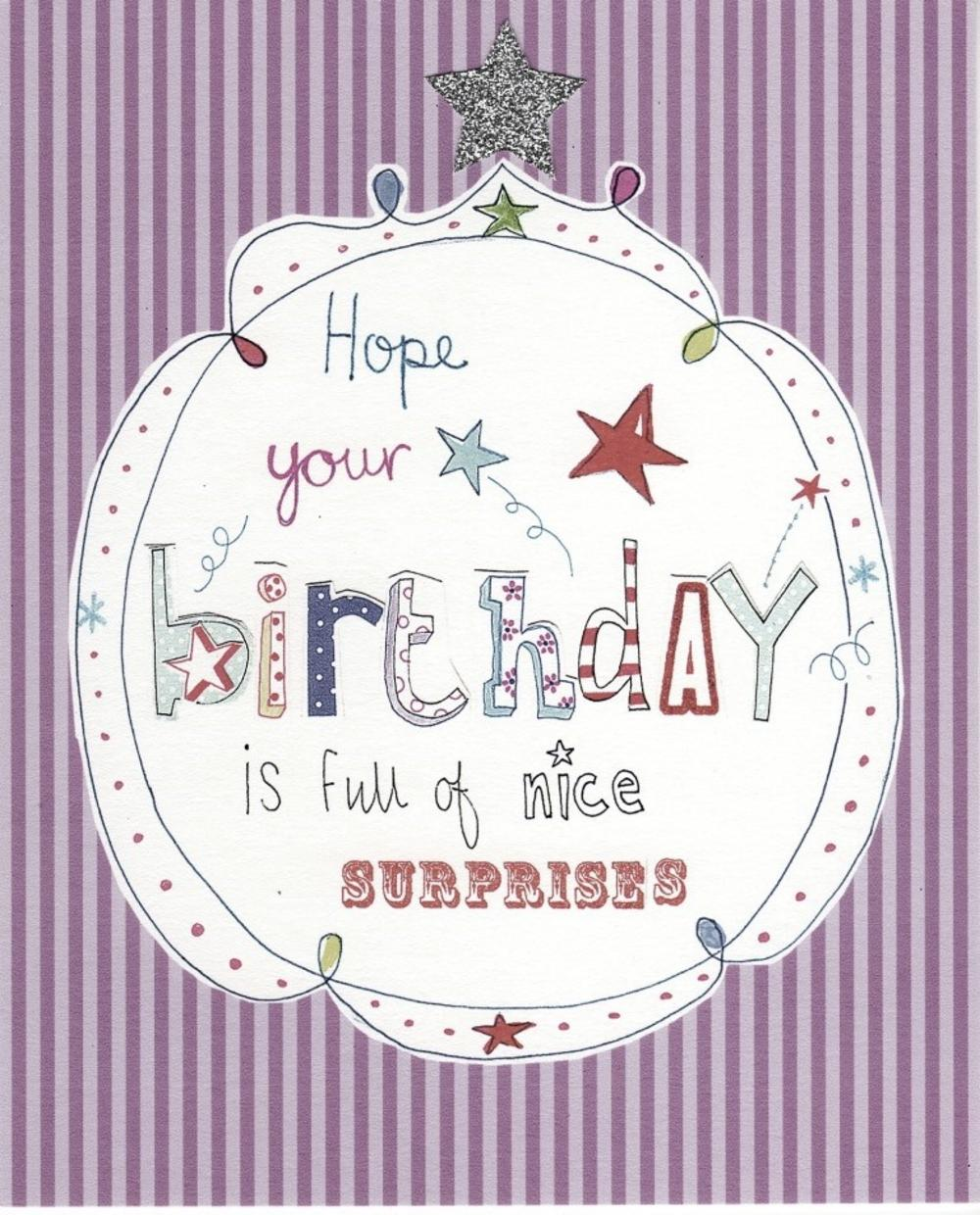 Hope Your Birthday Is Full Of Nice Surprises Paper Salad Birthday Card