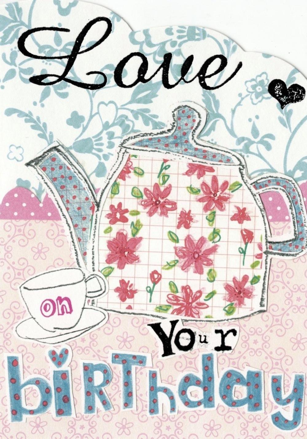 Love Your Birthday Paper Salad Birthday Card