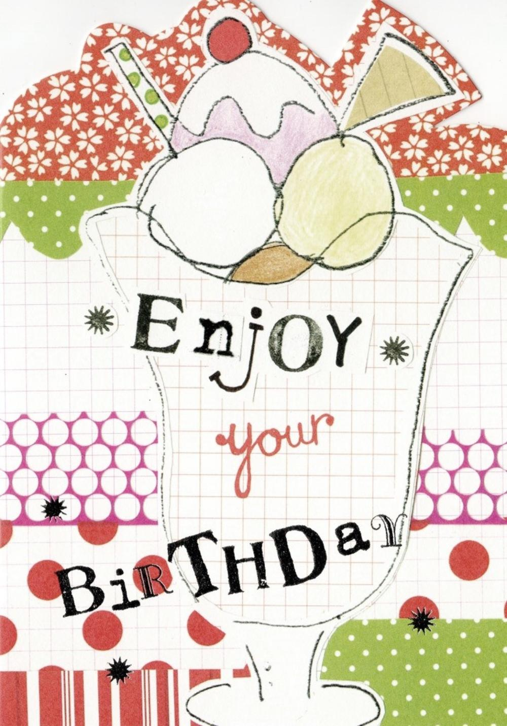 Enjpoy Your  Birthday Paper Salad Birthday Card