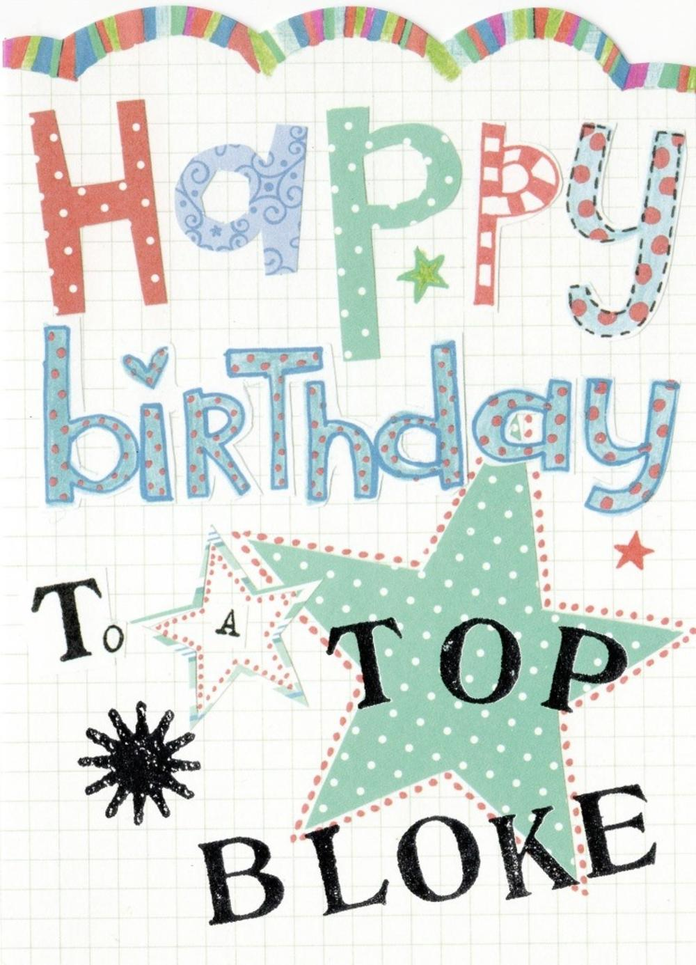 Happy Birthday To A Top Bloke Paper Salad Birthday Card
