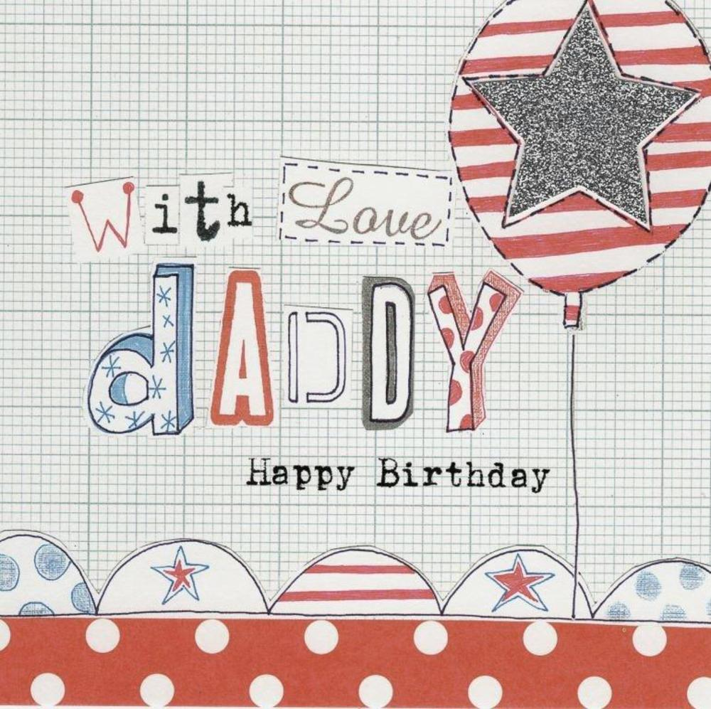 With Love Daddy Happy Birthday Paper Salad Greeting Card