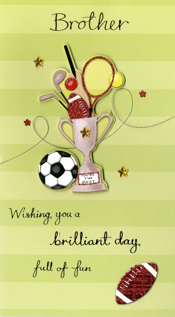 Brilliant Brother Birthday Greeting Card