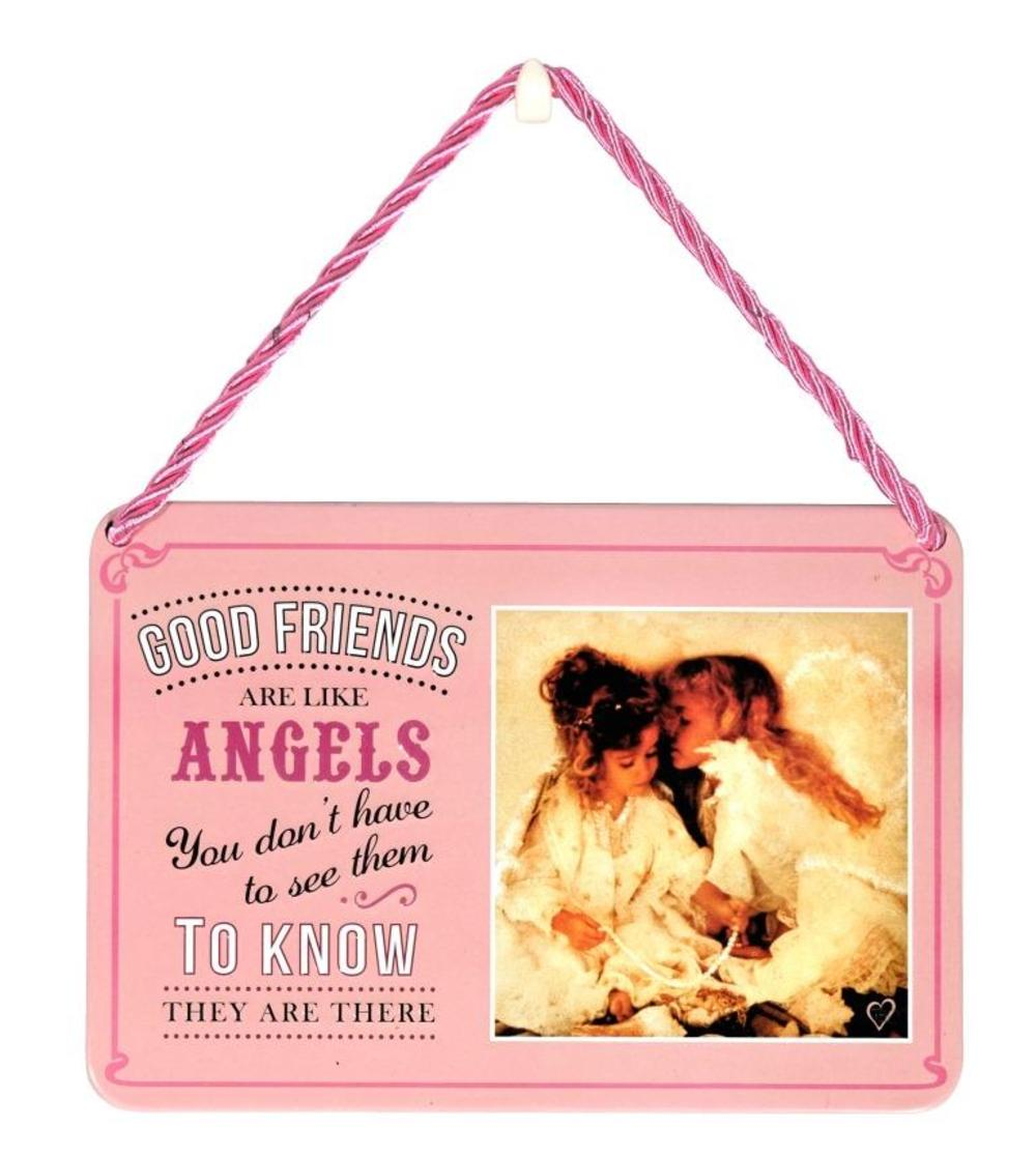 Good Friends Are Like Angels Tin Hanging Plaque