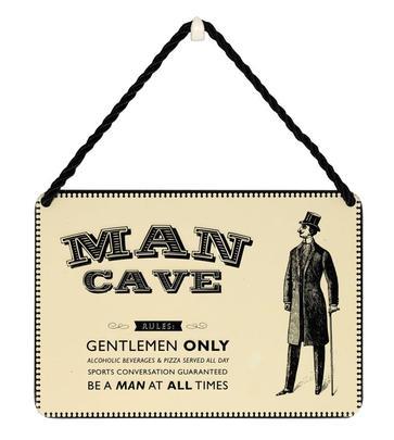 Man Cave Gentlemen Only Tin Hanging Plaque