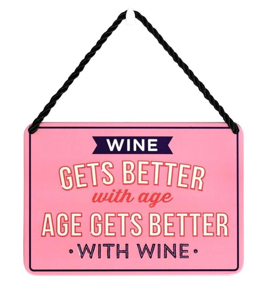 Wine Gets Better With Age Tin Hanging Plaque Gift Idea