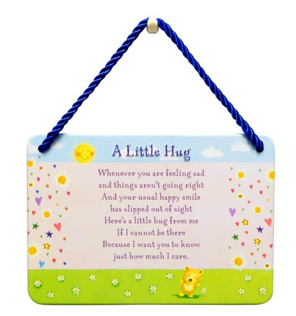 A Little Hug Tin Hanging Plaque