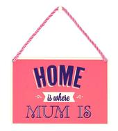 Home Is Where Mum Is Tin Hanging Plaque