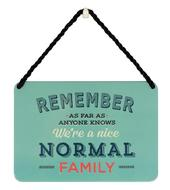 Remember As Far As Anyone Knows Tin Hanging Plaque