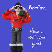 Cool Yule Brother Christmas Greeting Card