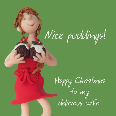 Nice Puddings Wife Christmas Greeting Card