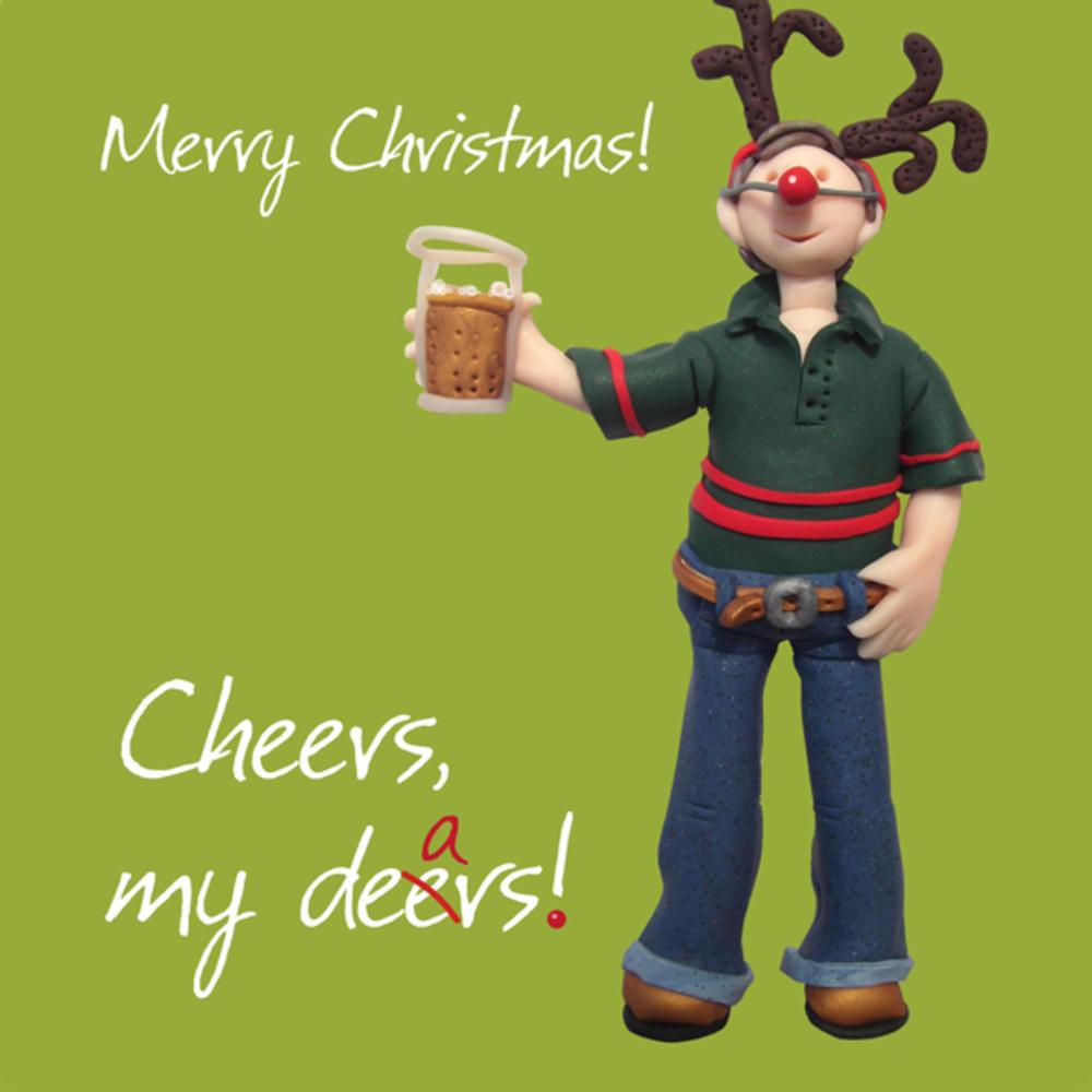 Cheers My Dears Christmas Greeting Card