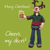 Cheers My Dears Christmas Greeting Card
