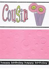 Cousin Pretty Pink Birthday Greeting Card