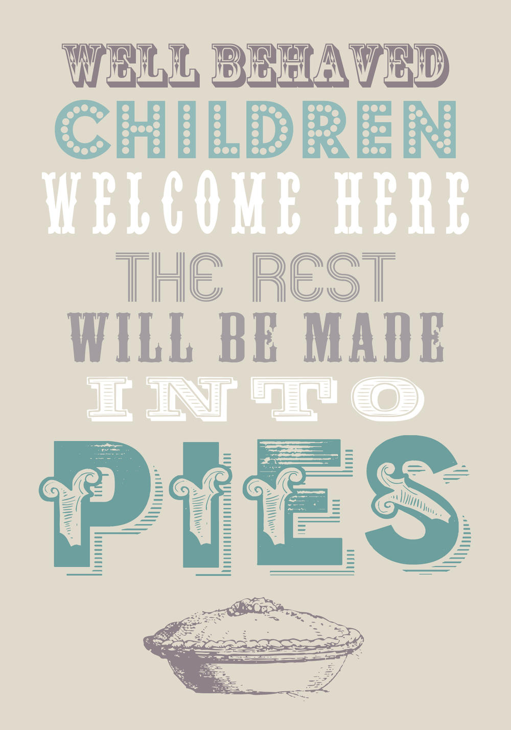 Well Behaved Children Welcome Tea Towel