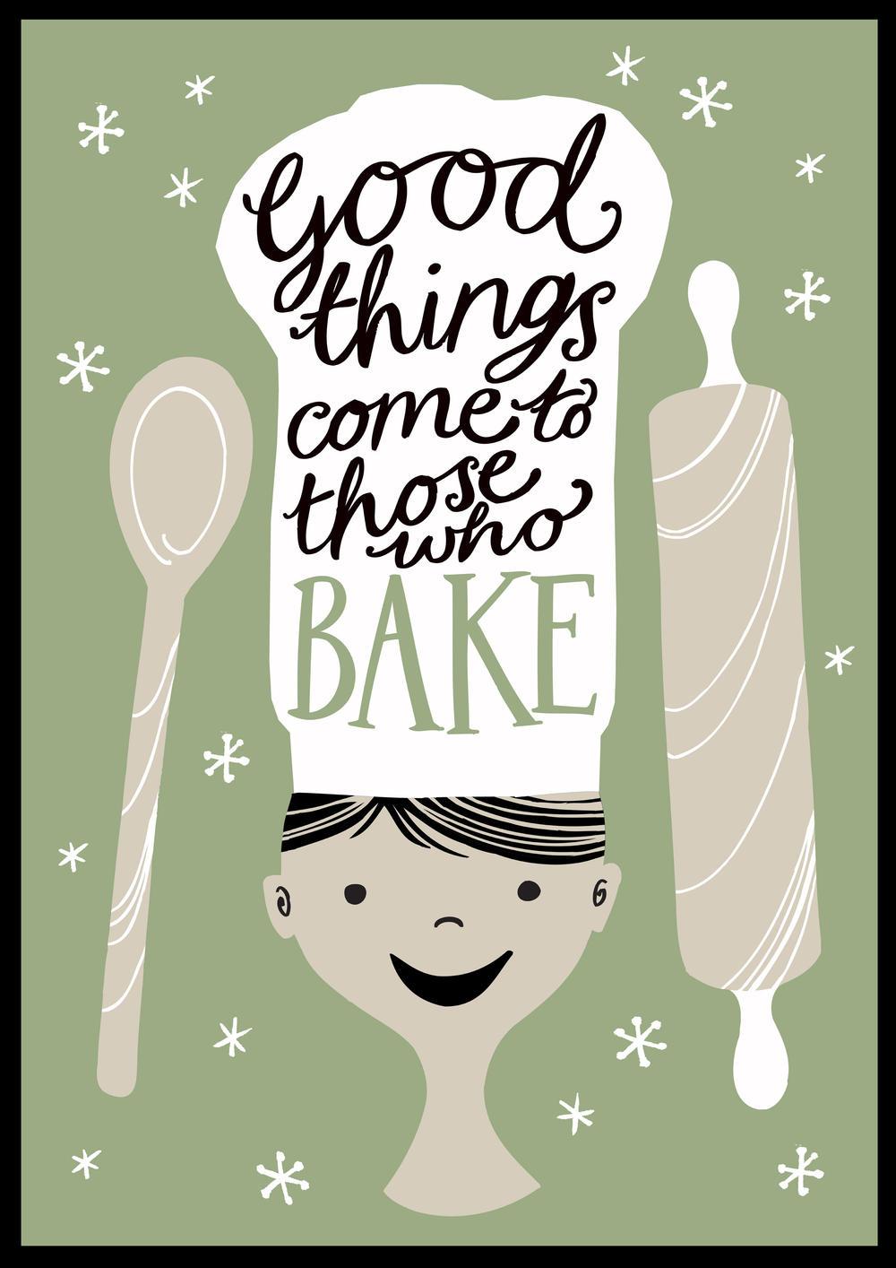 Good Things Come To Those Who Bake Tea Towel